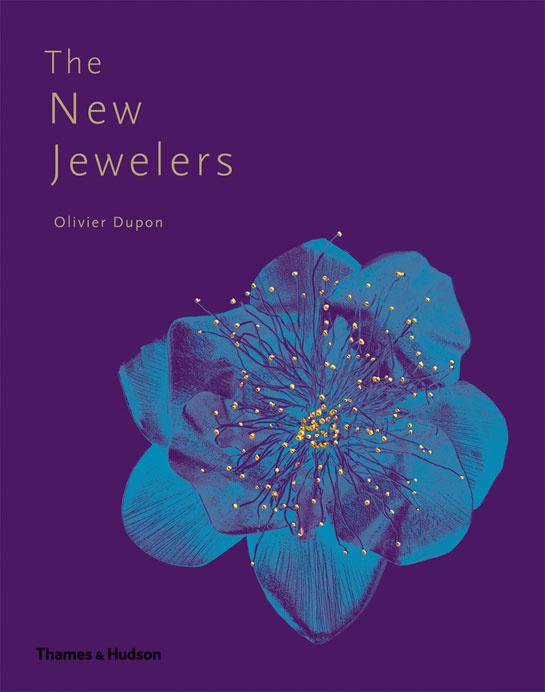 _the_new_jewelers___la_nouvelle_garde_de_la_joaillerie_olivier_dupon_livre___ditions_thames___hudson_492449439_north_545x